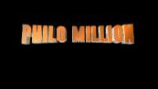 philo million